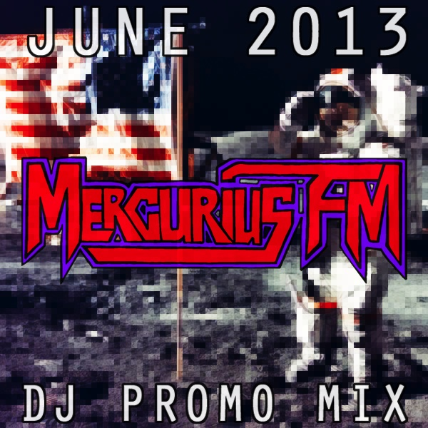 Mercurius FM June 2013 DJ Promo Mix