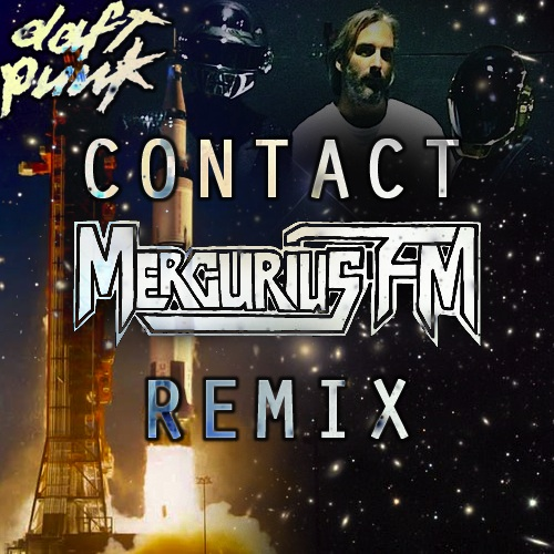 Daft Punk - Contact Mercurius FM Remix RAM