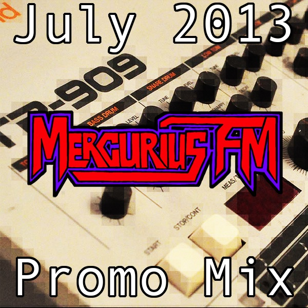 Mercurius FM July 2013 Promo Mix