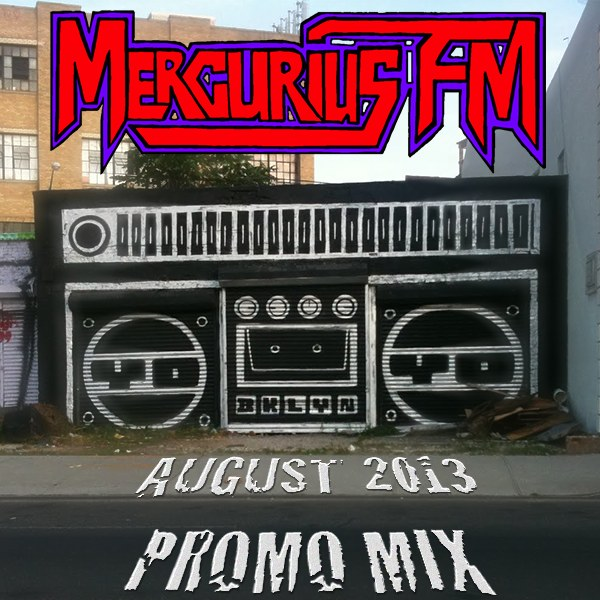 MERCURIUS FM AUGUST 2013 PROMO MIX