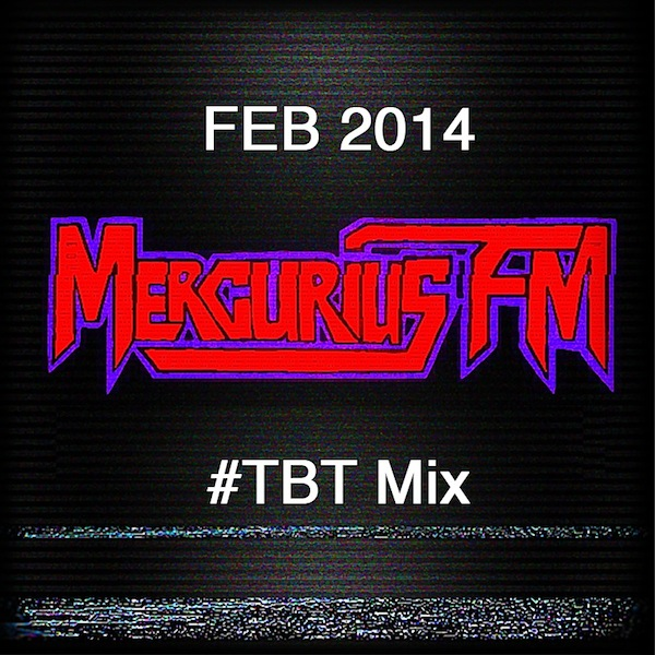 Mercurius FM Feb 2014 TBT Mix
