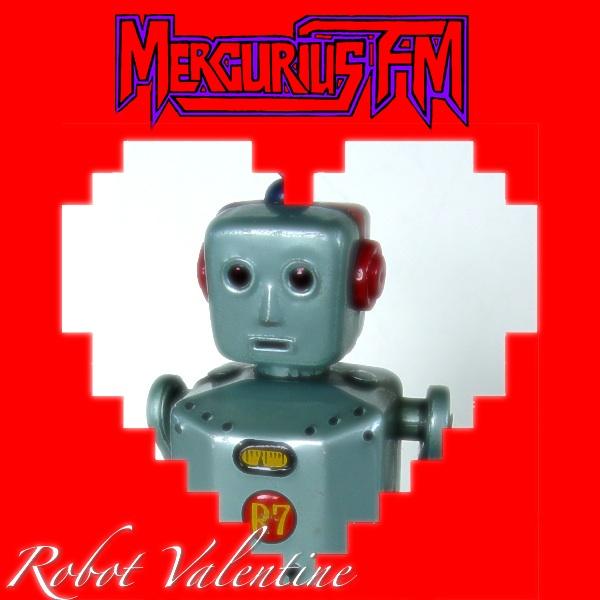 Mercurius FM - Robot Valentine