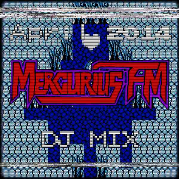 Mercurius FM April 2014 DJ Mix