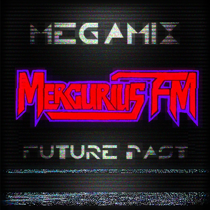 mercurius fm megamix future past