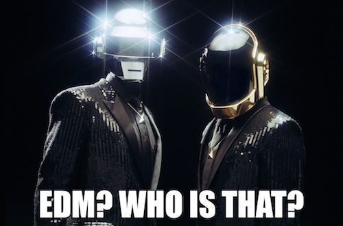 daft punk - EDM who is that?