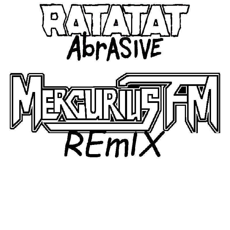 Ratatat Abrasive MFM Remix