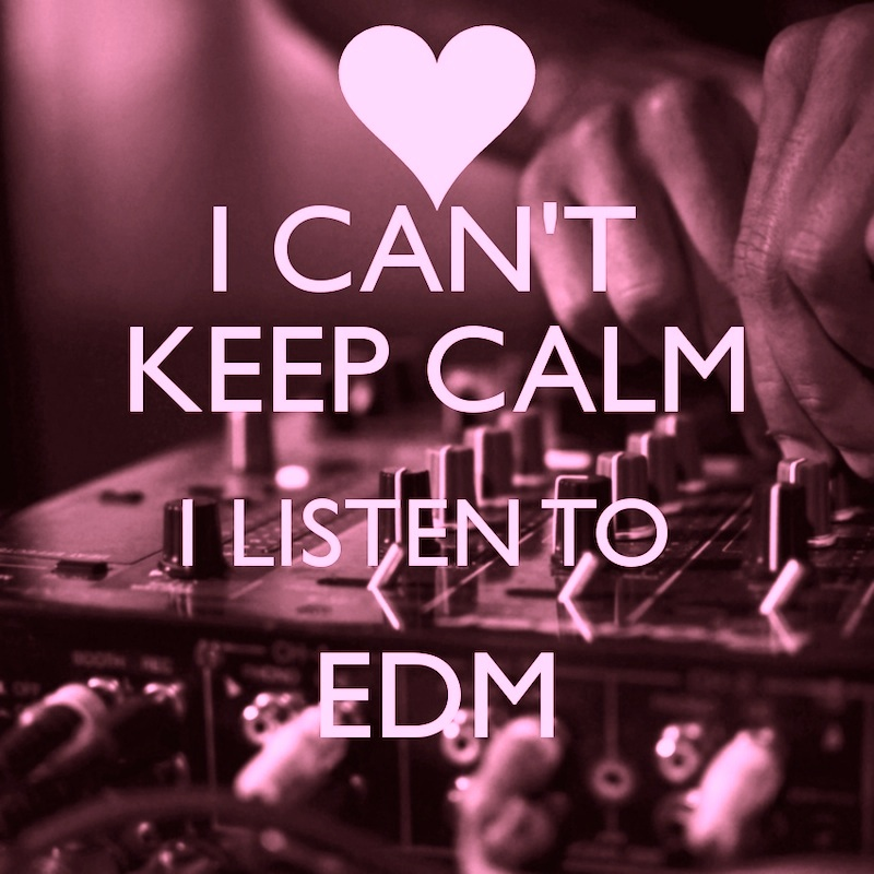 edm keep calm