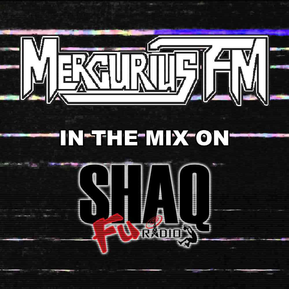 mercurius fm shaqfu mix art
